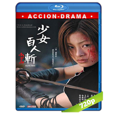 Azumi (2003) BRRip 720p Audio Dual Castellano-Japones 5.1