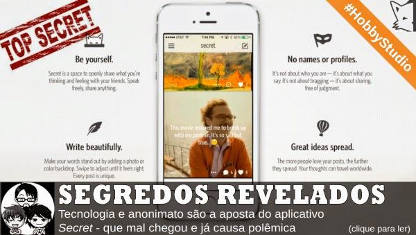 Pocket Hobby - www.pockethobby.com - #HobbyStudio - Secret o aplicativo anônimo