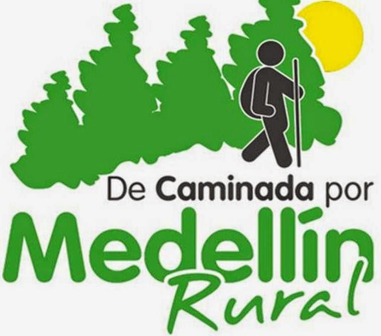 DE CAMINADA POR  MEDELLIN RURAL