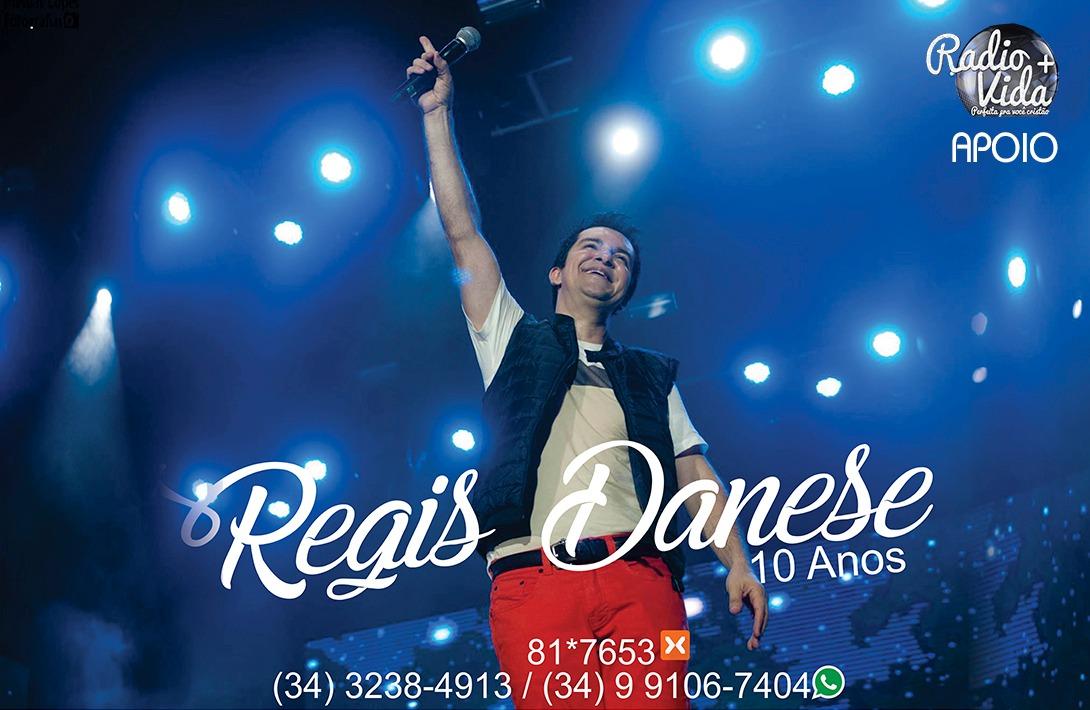 REGIS DANESE E RADIO VIDA+