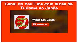 Estamos também no YouTube com dicas de turismo no Japão
