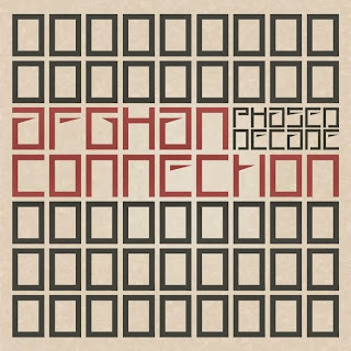 Afghan Connection - Phased Decade (FREE DOWNLOAD)