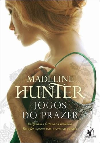 Jogos do prazer, de Madeline Hunter