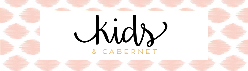 Kids and Cabernet