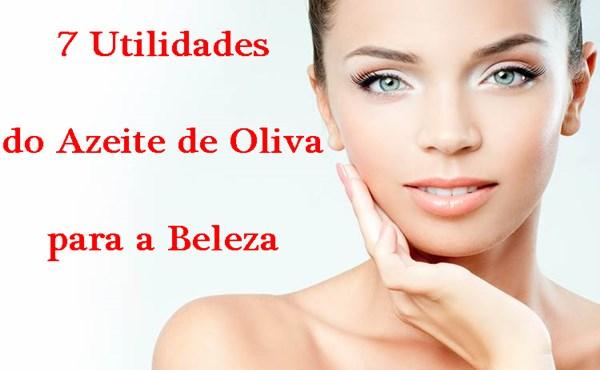 7 Utilidades do Azeite de Oliva para a Beleza