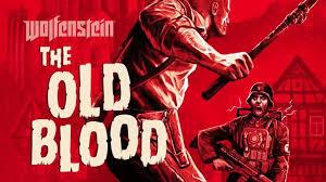 Wolfenstein -The Old Blood