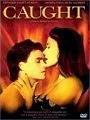 Caught (1996) Online Movie