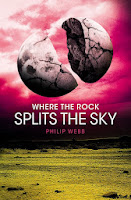 where the rock splits the sky by philip webb book cover