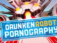 Drunken Robot Pornography +Cracked