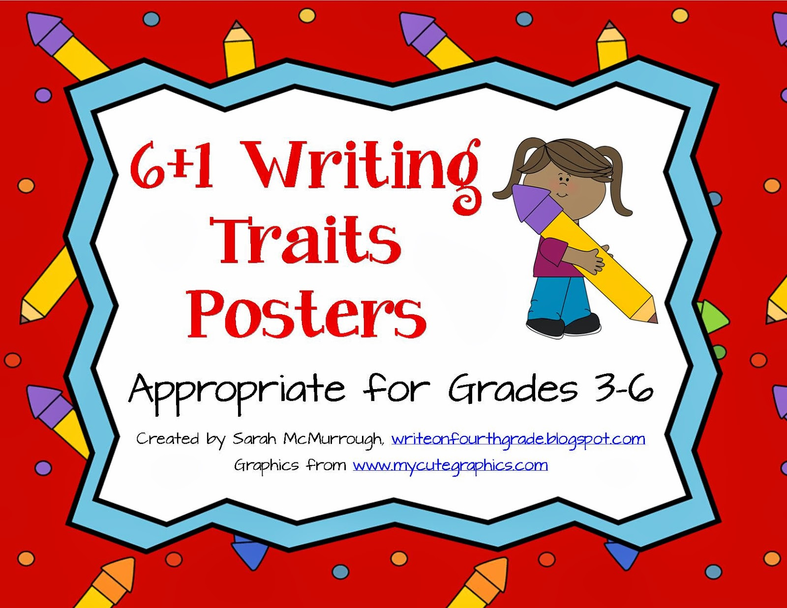 6 1 writing traits posters Teachers' survival guide for creating successful writers blaine county school district #61 208/788-2296 this document is also available online at they can tell the difference between writing that's strong on a trait and writing that isn't, and they.