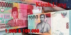 KISAH UANG 1000 DAN 100.000