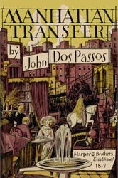 What inspired band name Manhattan Transfer - John Dos Passos - ManhattanTransfer novel