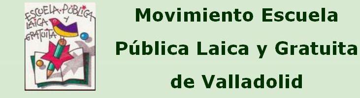 Movimiento Escuela Pública Laica y Gratuita de Valladolid