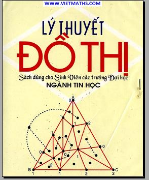 sach ly thuyet do thi cho sinh vien tin hoc, bai giang ly thuyet do thi nganh tin hoc