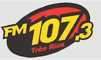 ouvir a Rádio FM 107 107,3 ao vivo e online Três Rios