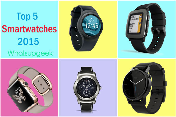 Best of 2015 : Top 5 Smartwatches in the market