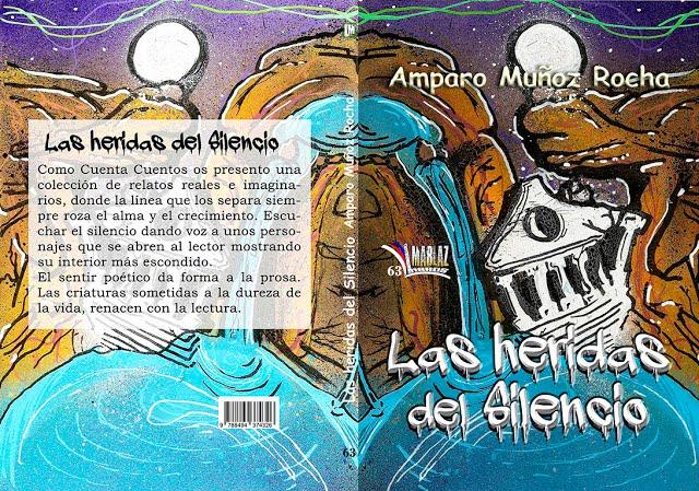 """Prólogo para """"Las heridas del silencio"""" de Amparo Muñoz"""