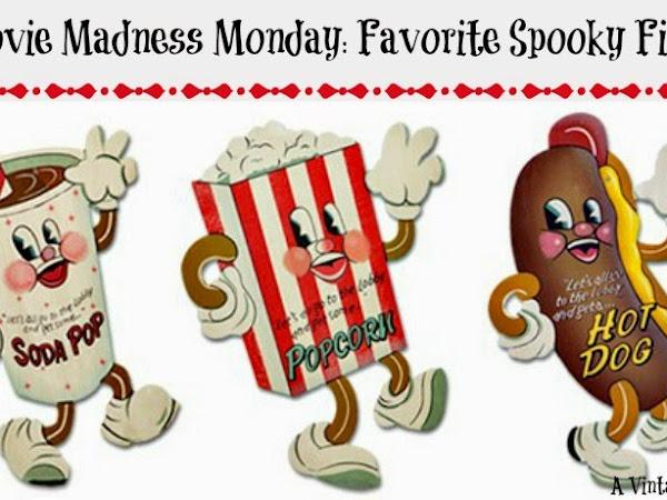Movie Madness Monday: Favorite Spooky Films