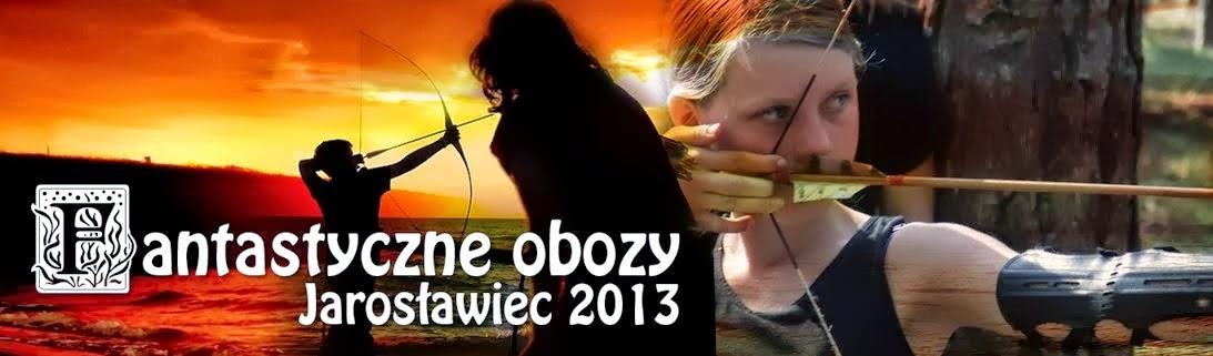 Fantastyczne obozy Jarosławiec