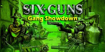 Six-Guns APK MOD +Data (Unlimited Money) OBB