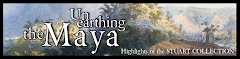 Unearthing the Maya