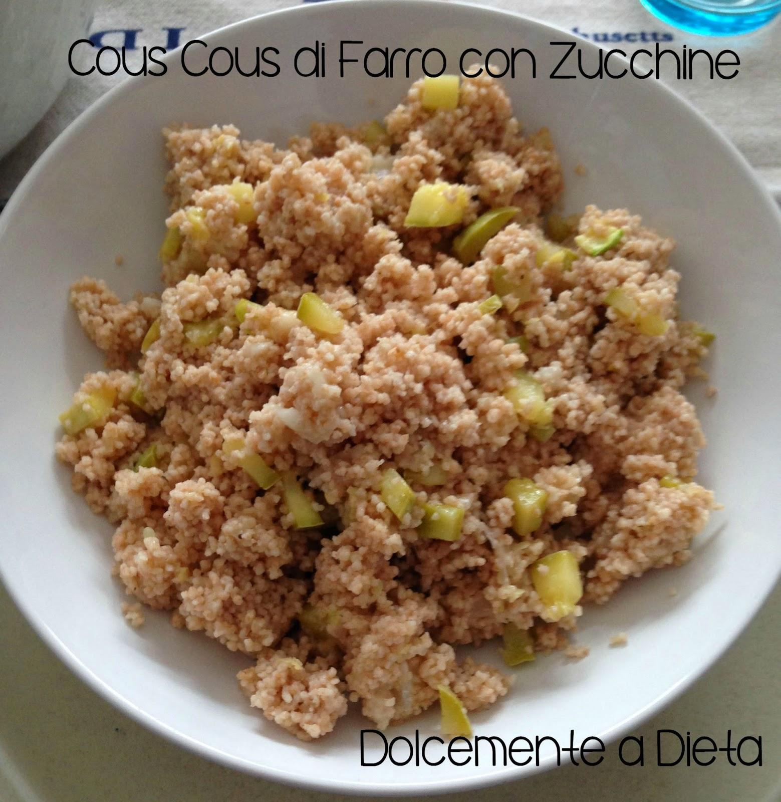 ricetta salata: cous cous di farro con zucchine