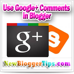 Google+ comments now available on Blogger
