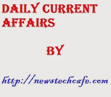 Daily Current Affairs Update of 14 February 2015 | General Knowledge