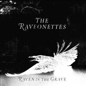 the-raveonettes-raven-in-the-grave-1 The Raveonettes - Raven In The Grave [7.5]
