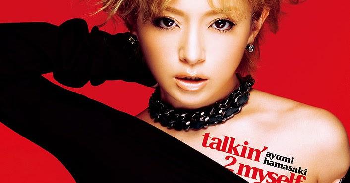 Ayumi Hamasaki - talkin' 2 mys...