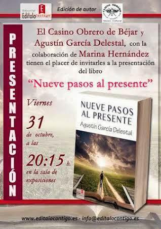 """Presentación en el Casino Obrero de Béjar del libro """"Nueve pasos al presente"""" de Agustín García Delestal"""