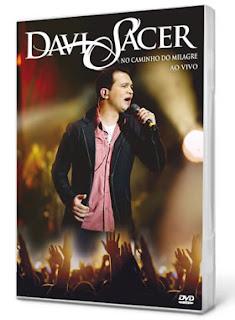 dvd caminho do milagre davi sacer baixar download gratis 2011