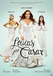 Baixar Filme Loucas Pra Casar (Nacional)