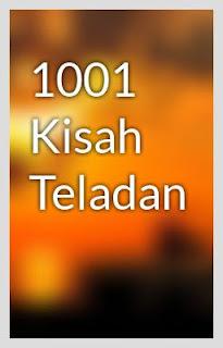 EBOOK 1001 KISAH TELADAN