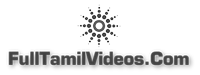 FullTamilVideos.Com - tamil tv serials tv shows magazines newspapers cinema tv comedy movies news