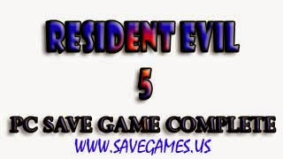 Resident Evil 5 PC Save Game 100% Complete