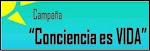 """Campaña """"Conciencia es VIDA"""""""