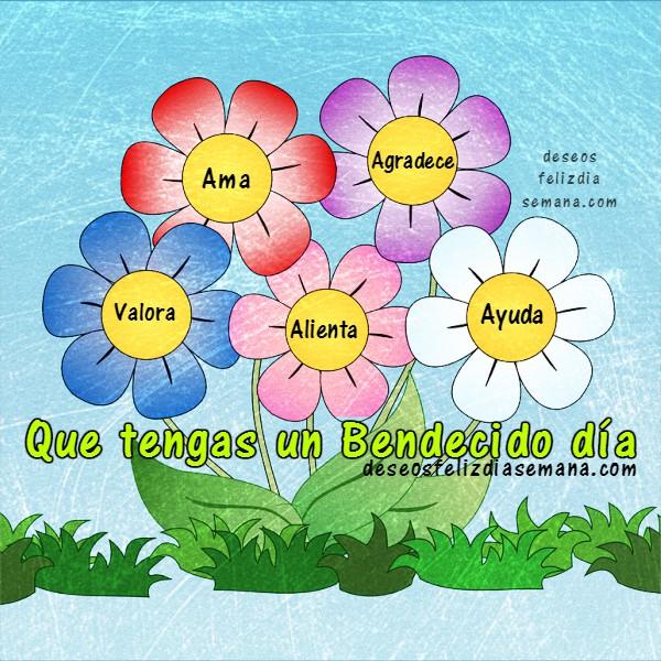Frases de bendiciones en este nuevo dia, imagen con mensaje cristiano de buenos dias para amigos por Mery Bracho