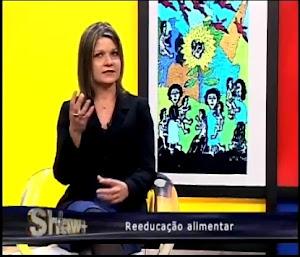 Programa Show+ com Dárcio Arruda sobre Reeducação alimentar