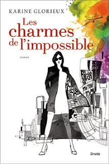 Thrillers les charmes de l 39 impossible de karine glorieux - Quand tailler les charmes ...