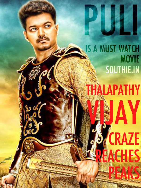 What makes Puli a must watch? Here are some reasons. Vijay has generated enough buzz and the high quality VFX are enough to pull us to the theatres. Superhit Puli, Blockbuster Puli, Must watch Puli, Ilayathalapathy Rocks