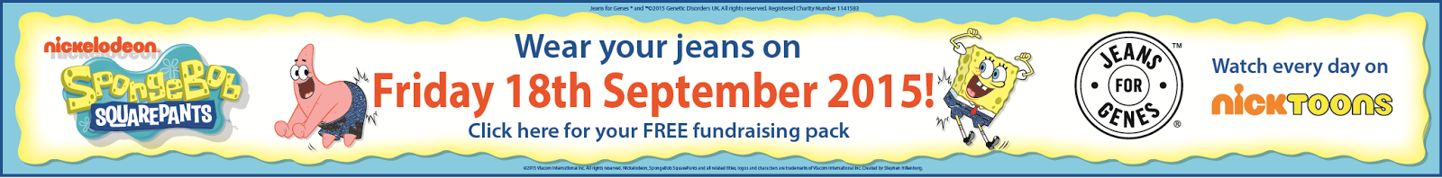 Wear your jeans with SpongeBob SquarePants on Friday 18th September 2015! Click here for your FREE fundraising pack today!