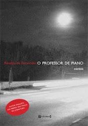 O Professor de Piano - contos de Rinaldo de Fernandes