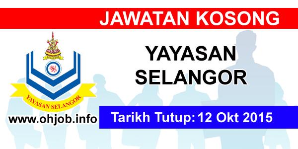 Jawatan Kerja Kosong Yayasan Selangor logo www.ohjob.info oktober 2015