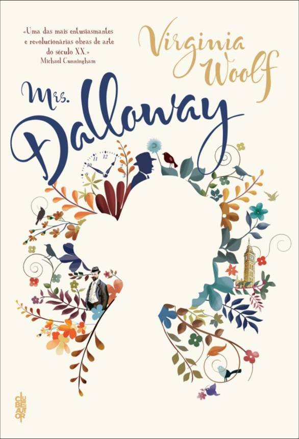 mrs dalloway essays time : 'mrs dalloway' by virginia woolf one day in the life of clarissa dalloway might be said to have been done ''inviolably and for all time'.
