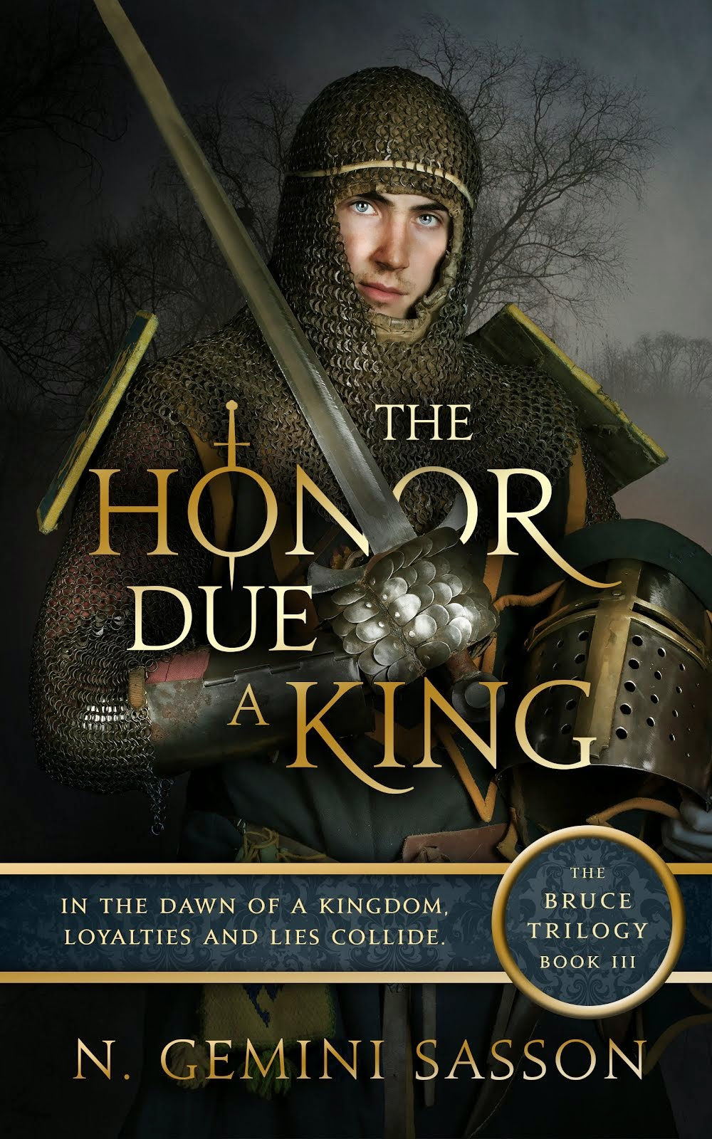 The Honor Due a King (The Bruce Trilogy: Book III)