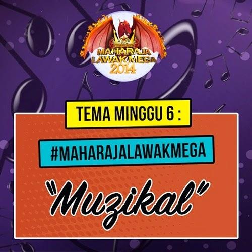 MLM 2014 minggu 6 tema muzikal, maharaja lawak mega MLM 2014 minggu 6 buat tema muzikal, Pemenang Anugerah Man Of The Match MLM 2014 Minggu 6, peserta tersingkir MLM 2014 Minggu 6