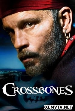 Cướp Biển Huyền Thoại 1 - Cross Bones Season 1