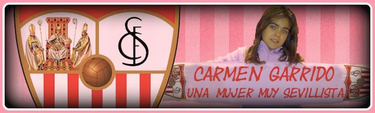 CARMEN GARRIDO UNA MUJER MUY SEVILLISTA