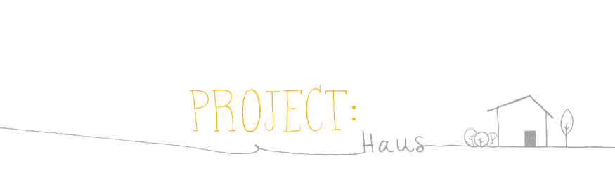 project: haus